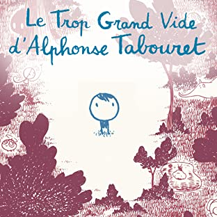 Le Trop Grand Vide D'Alphonse Tabouret