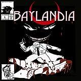 Baylandia: Burden in my Hand