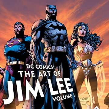 DC Comics: The Art of Jim Lee