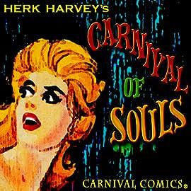Herk Harvey's Carnival of Souls, Vol. 1
