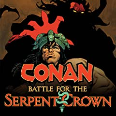 Conan: Battle For The Serpent Crown (2020)