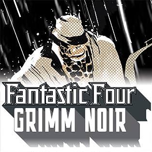 Fantastic Four: Grimm Noir (2020)