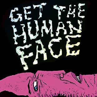 Get The Human Face