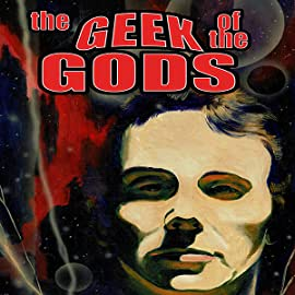 The Geek of the Gods