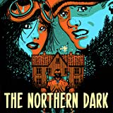 The Northern Dark: Fear itself