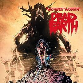 Wonder Woman: Dead Earth (2019-)