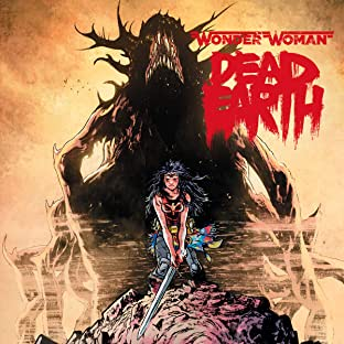 Wonder Woman: Dead Earth (2019-)