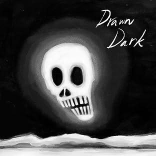 Drawn Dark