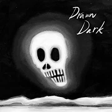 Drawn Dark