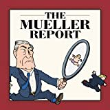 The Mueller Report: Graphic Novel