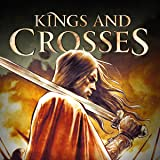 Kings and Crosses: Voluntas Tua