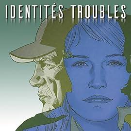 Identités troubles