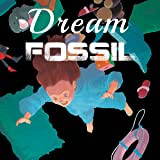 Dream Fossil