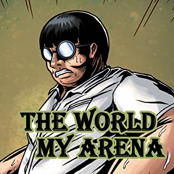 The World My Arena: 1
