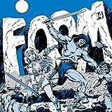 F.O.O.M. (1973-1978)