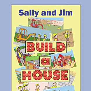 Sally and Jim Build a House