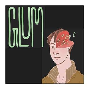 Glum, Vol. 1