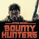 Star Wars: Bounty Hunters (2020-)