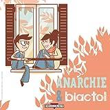 Anarchie & biactol