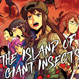 THE ISLAND OF GIANT INSECTS