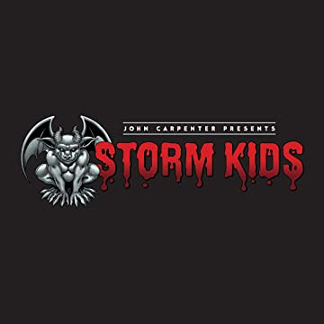 John Carpenter Presents Storm Kids