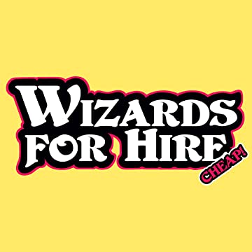 Wizards for Hire - Cheap!: 1