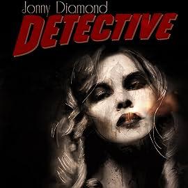 Jonny Diamond, Detective