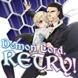 Demon Lord, Retry!