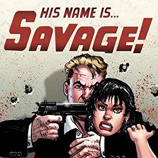 His Name Is... Savage!