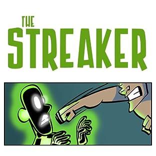 The Streaker