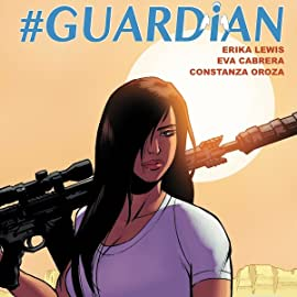 #Guardian, Tome 1