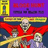 Blood Hunt: The Victoria Von Hellsing Files