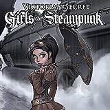 Victorian Secret: Girls of Steampunk - Winter Fun Special!