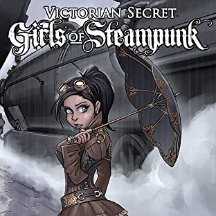 Victorian Secret: Girls of Steampunk - Winter Fun Special!