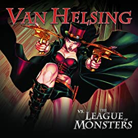 Van Helsing vs The League of Monsters