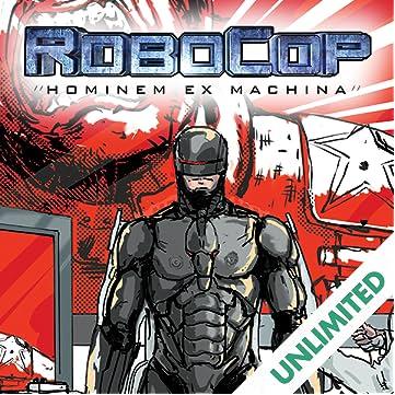 RoboCop: Hominem Ex Machina