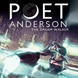 Poet Anderson: The Dream Walker