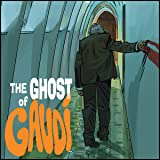The Ghost of Gaudi