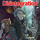 Disintegration: The Great Reformation