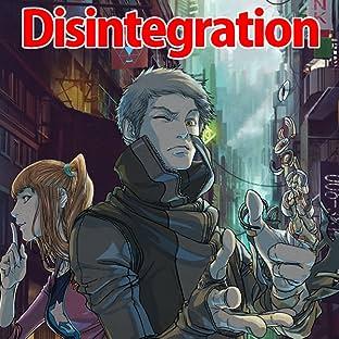 Disintegration, Vol. 1: The Great Reformation