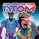 Children Of The Atom (2020-)