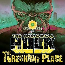 Immortal Hulk: The Threshing Place (2020)