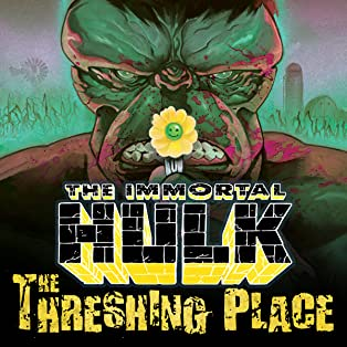 Immortal Hulk: The Threshing Place (2020)