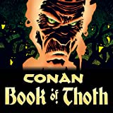 Conan: Book of Thoth (2006)