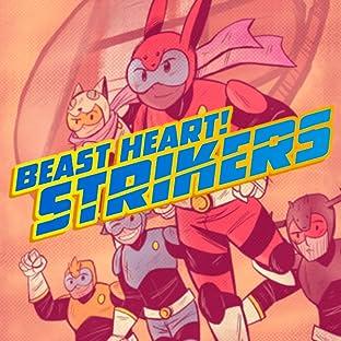 BEAST HEART! Strikers, Vol. 1: Volume 1
