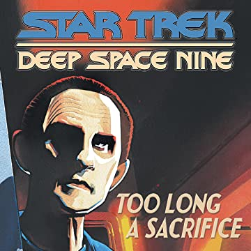 Star Trek: Deep Space Nine—Too Long a Sacrifice