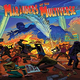 Marauders of The Multiverse, Vol. 1: Birth Of A Legion