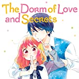 The Dorm of Love and Secrets