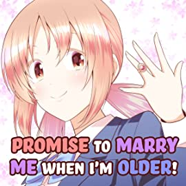 Promise to Marry Me When I'm Older!, Vol. 1