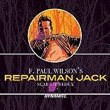 Repairman Jack: Scar-Lip Redux